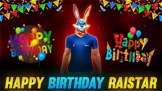 Happy Birthday Raistar   Raistar Hai Kiya? Face Reveal Agar Tu Hota Sm Hota  Garena Free Fire