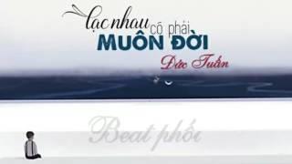 [Karaoke Beat] Lạc Nhau Có Phải Muôn Đời Beat Phối