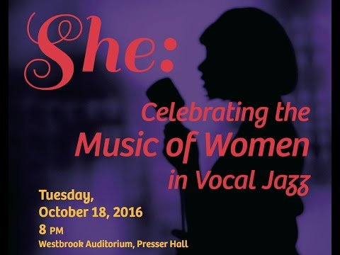 She: Celebrating the Music of Women in Vocal Jazz
