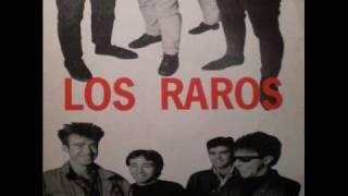LOS RAROS - Go go go