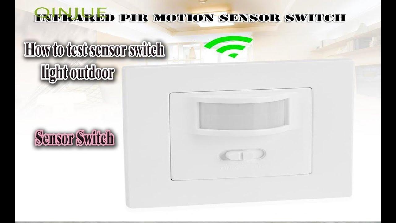 How to test sensor switch  light outdoor /ការធ្វើការសាកល្បងសិនស័រជាមួយអំពូល