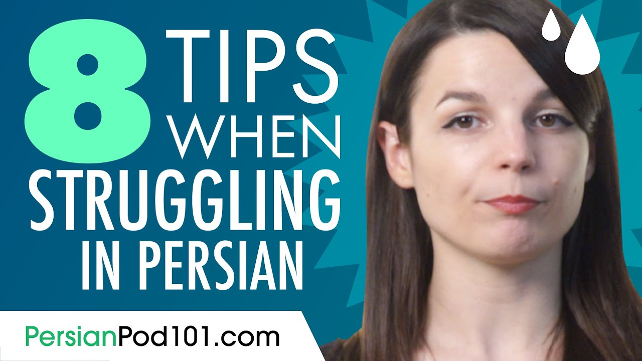 8 Tips If You Struggle to Speak Persian