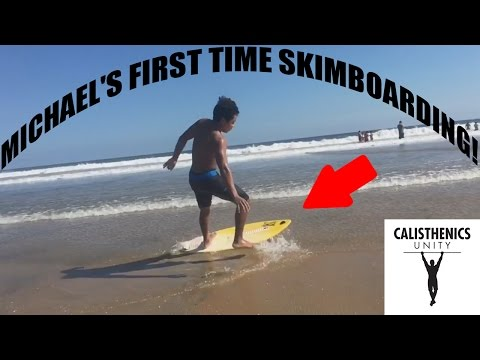 MICHAEL'S FIRST TIME SKIMBOARDING!