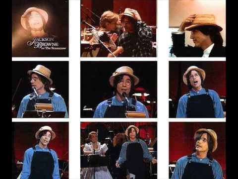 Jackson Browne - If I Only Had A Brain