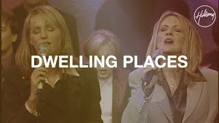 Dwelling Places - Hillsong Worship