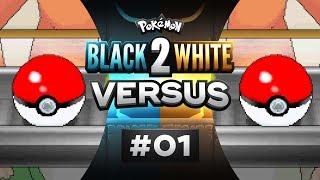 Pokemon Black & White 2 Versus - EP01   A CLUTCH START!