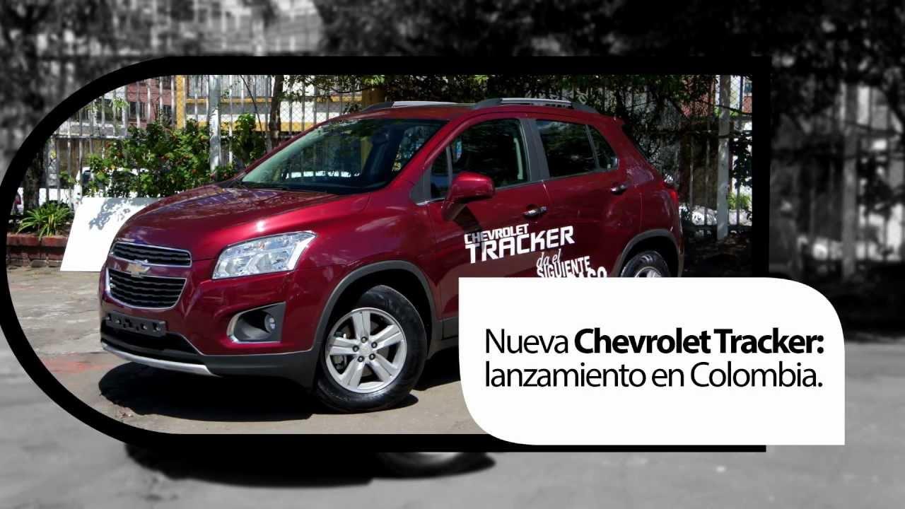 NUEVA CHEVROLET TRACKER: Lanzamiento en Colombia. - YouTube