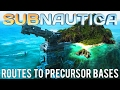 HOW TO GET TO ALL PRECURSOR BASES! (Routes)   Subnautica