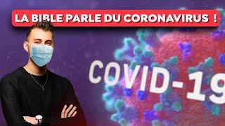 LA BIBLE PARLE DU CORONAVIRUS ! (COVID-19)