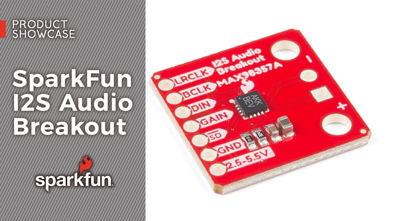 I2S Audio Breakout Hookup Guide - learn sparkfun com
