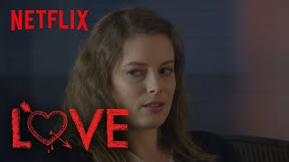 Love | Behind the Scenes: Sex Scene with Paul | Netflix