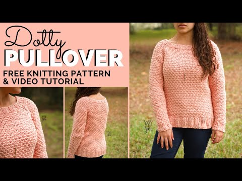 Dotty Pullover  - Free Raglan Sweater Knitting Pattern | Yay For Yarn