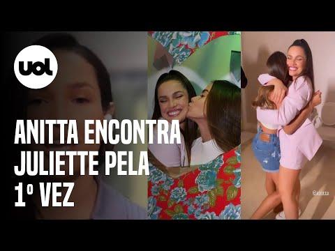Anitta encontra Juliette pela 1º vez e brinca - Vim cobrar teu aluguel !