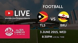 Football: Timor Leste vs Brunei | 28th SEA Games Singapore 2015