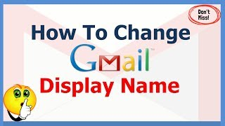 How To Change Name in Gmail After Create Account    How To Change Gmail Display Name   Digital Bihar