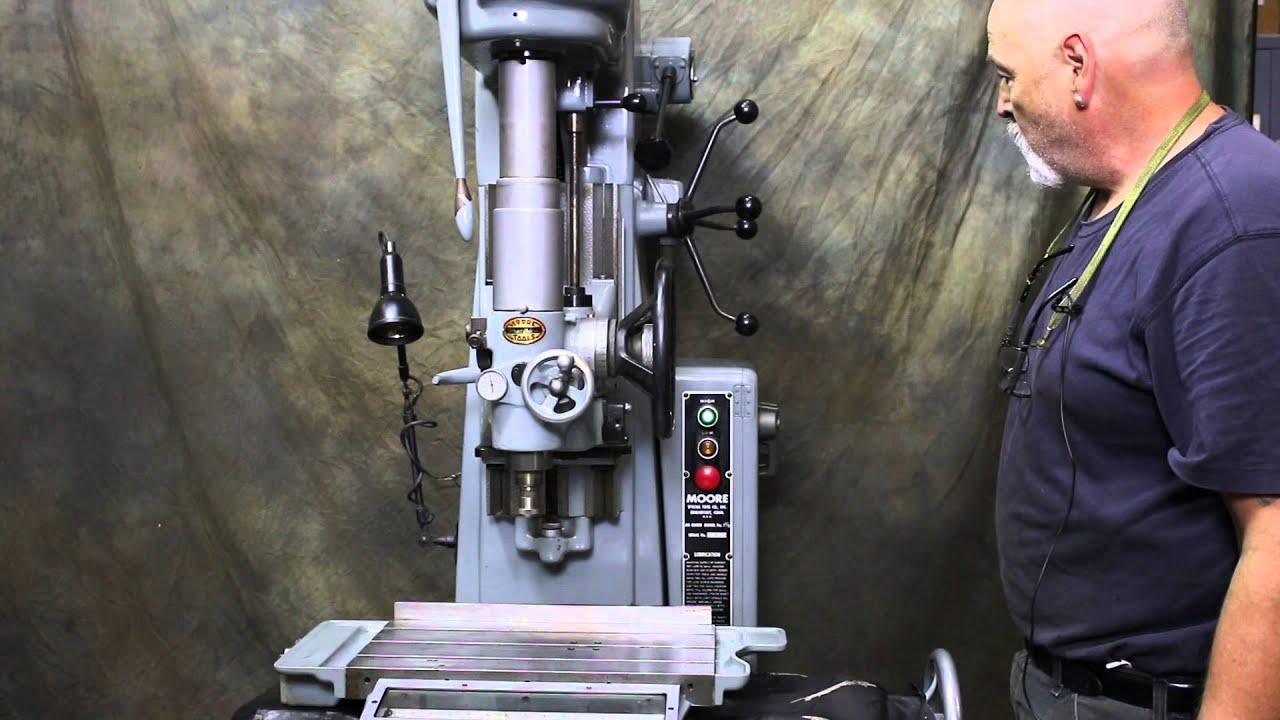 151472 Moore Jig Borer Model 1 12 Youtube