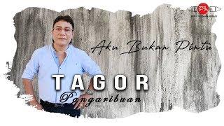 AKU BUKAN PINTU - Tagor Pangaribuan (Official Video) #musik