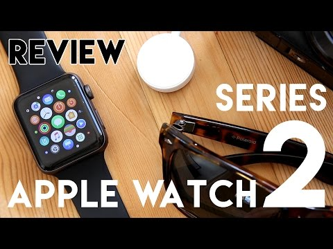 Apple Watch Series 2 Review 2017: 6 Months Later