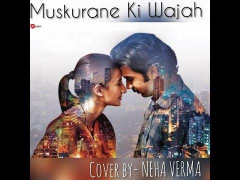 Muskurane ki wajah by Neha Verma