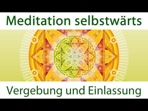Meditation zur Einlassung und Vergebung [Meditation selbstwärts]