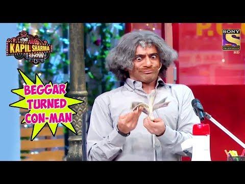 Gulati, Beggar Turned Con-Man - The Kapil Sharma Show
