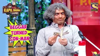Download Gulati, Beggar Turned Con-Man - The Kapil Sharma Show Mp3 and Videos