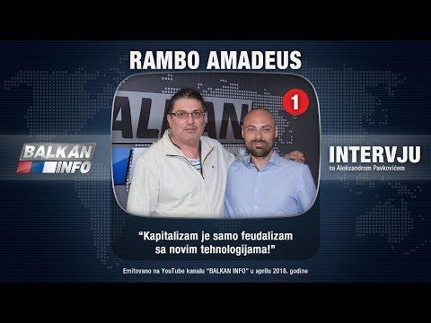 INTERVJU: Rambo Amadeus - Kapitalizam je samo feudalizam sa novim tehnologijama! (21.04.2018)