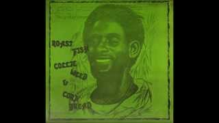 Lee Perry ‎- Roast Fish, Collie Weed, & Corn Bread
