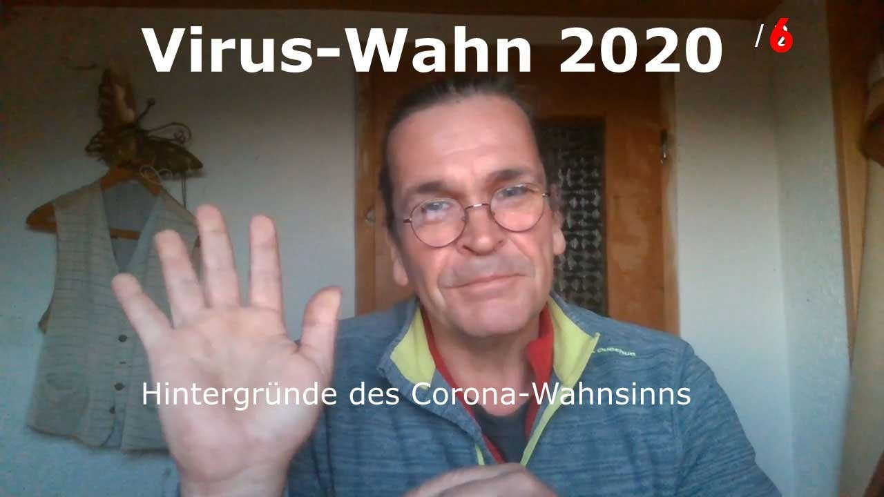 Virus-Wahn 2020 / 6  Die Pandemie-Produzenten