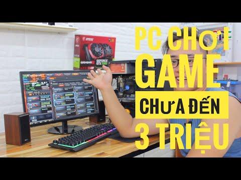 PC CHIẾN GAME DƯỚI 3TR CHO HỌC SINH, SINH VIÊN