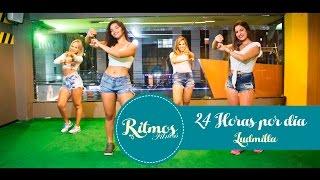 Ludmilla ♪ 24 horas por dia ► Ritmos Fitness ‼ Coreografia ♫ Choreography