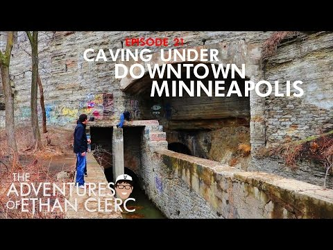 Caving Under Downtown Minneapolis (Adventures of Ethan Clerc Ep. 21)