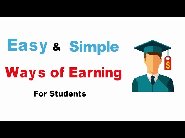 simple & Easy ways of Earning for Students | How to Earn part time