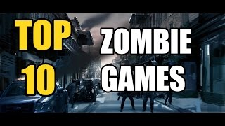 TOP 10 ZOMBIE SURVIVAL GAMES | MAY 2017 | BEST ZOMBIE GAMES TO BUY PC/STEAM/XBOX/PS4/WII