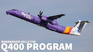 Bombardier Sells the Q400 Program