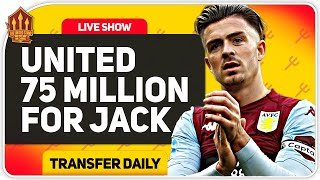 United Back In for 75 Million Grealish! Man Utd Transfer News