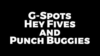 G-Spots, Hey Fives, and Punch Buggies - Preston & Steve's Daily Rush