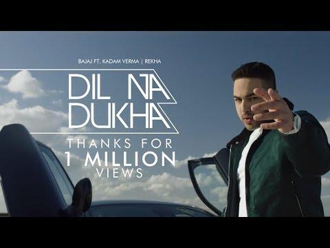 Bajaj - Dil Na Dukha Ft. Kadam Verma |  Rekha  | Latest Punjabi Song 2018 | Bajaj Music |