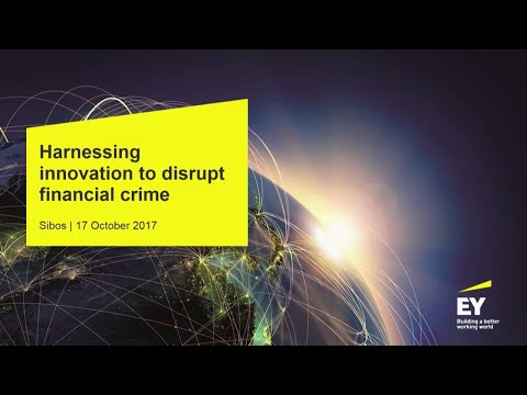 EY - Harnessing innovation to disrupt financial crime
