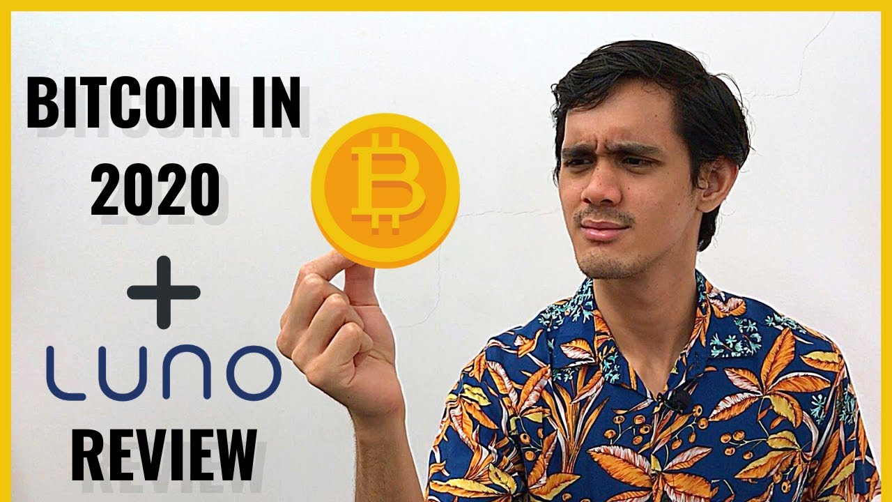 Should I Buy Bitcoin In 2020? (Plus: Luno Review) - YouTube