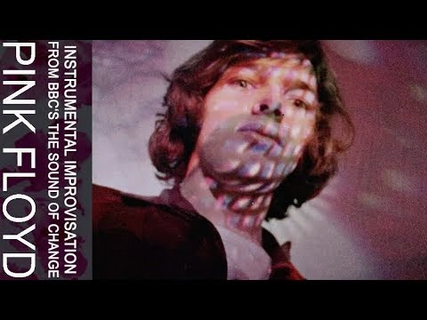 Pink Floyd - Instrumental Improvisation (from BBC's The Sound of Change) Thumbnail image
