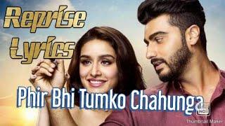 Phir Bhi Tumko Chahunga (Pal Bhar) | Reprise | Arijit Singh | Lyrics | Sad song