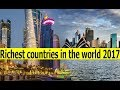 RANKED : The 30 richest countries in the world 2017    GDP per caption    दुनिया के सबसे अमीर देशों