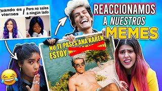 REACCIONANDO A NUESTROS MEMES, NO TE PASES ANA KAREN  | LOS POLINESIOS RETO