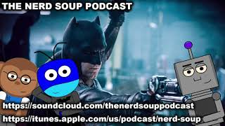 Ben Affleck Out As The Batman, James Gunn To Reboot Suicide Squad - The Nerd Soup Podcast!
