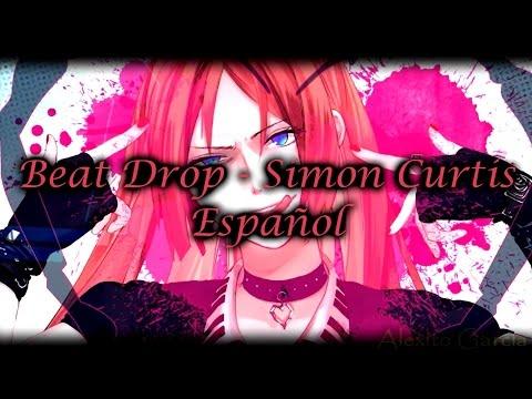 Beat Drop - Simon Curtis [Sub Español]
