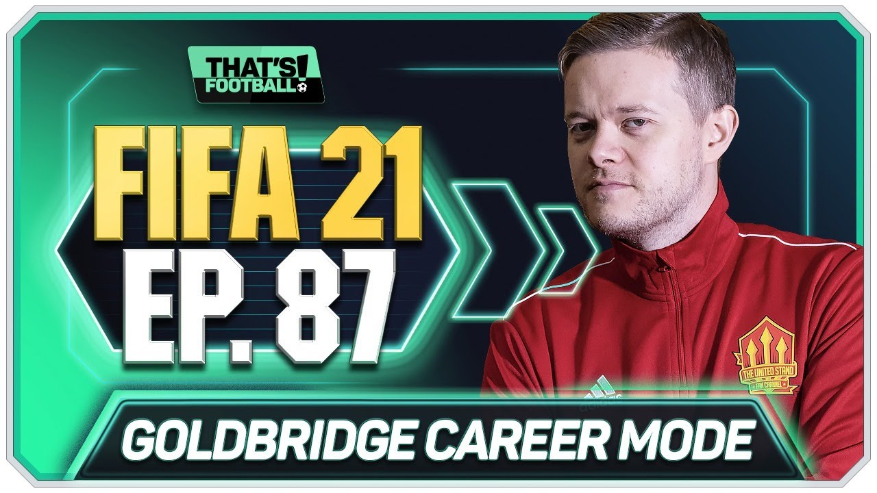 FIFA 21 MANCHESTER UNITED CAREER MODE! GOLDBRIDGE! EPISODE 87