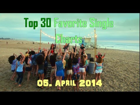 Top 30 Favorite Single Charts April 2014 - 05. April 2014