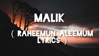 Raheemun Aleemun  English Lyrics  #Malik