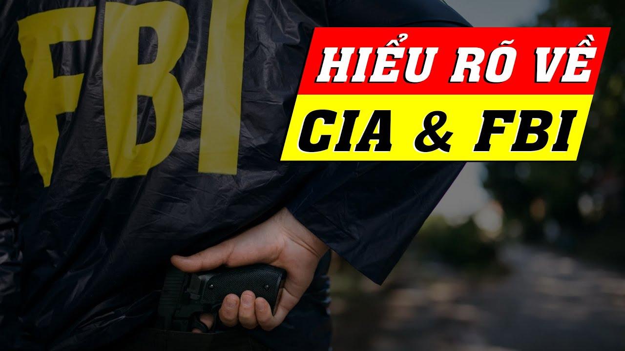 Hiểu rõ về  FBI & CIA trong phim Mỹ chỉ với 5 phút